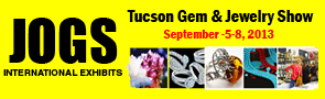 JOGS Tucson Gem, Jewelry & Gift Show 2013